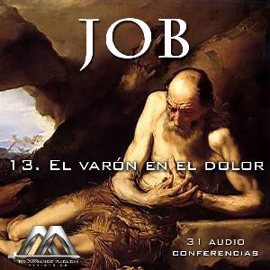 13 El varon en el dolor | Audio Books | Religion and Spirituality
