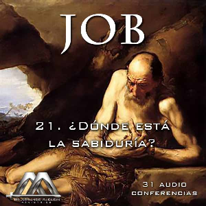 21 Donde esta la sabiduria? | Audio Books | Religion and Spirituality