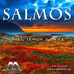 03 El temor y la fe | Audio Books | Religion and Spirituality