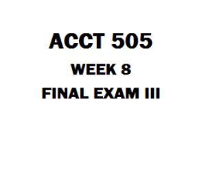ACCT 505 Final Exam | eBooks | Education