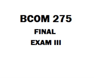 BCOM 275 Week 5 Final Exam | eBooks | Education