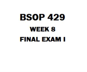 BSOP 429 Final Exam | eBooks | Education
