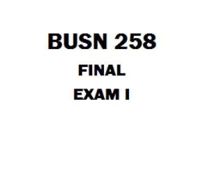 BUSN 258 Final | eBooks | Education