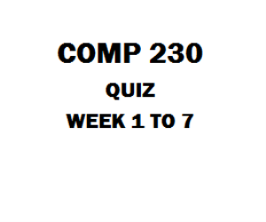 COMP 230 Week 1 to 7 Quiz | eBooks | Education