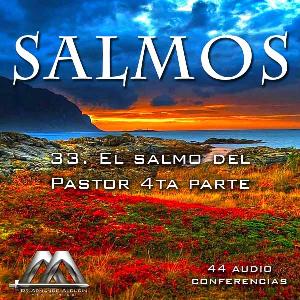 33 El salmo del Pastor 4ta parte | Audio Books | Religion and Spirituality