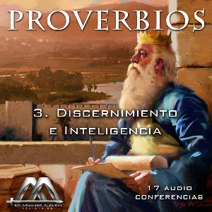 03 Discernimiento e Inteligencia | Audio Books | Religion and Spirituality