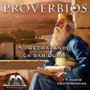 05 Rechazando la sabiduria | Audio Books | Religion and Spirituality