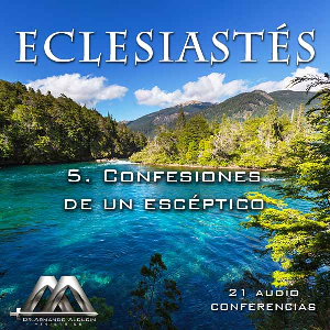 05 Confesiones de un esceptico | Audio Books | Religion and Spirituality