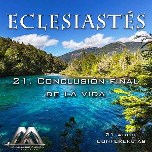 21 Conclusion final de la vida | Audio Books | Religion and Spirituality