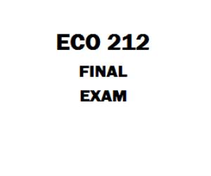 ECO 212 Final Exam | eBooks | Education