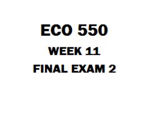 ECO 550 Final Exam 2 | eBooks | Education
