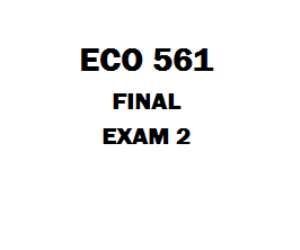 ECO 561 Final Exam | eBooks | Education
