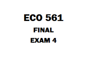 ECO 561 Final | eBooks | Education