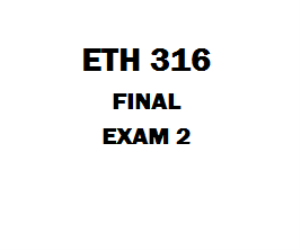 ETH 316 Week 5 Final Exam | eBooks | Education