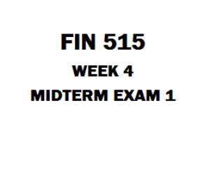 FIN 515 Midterm Exam 1 | eBooks | Education