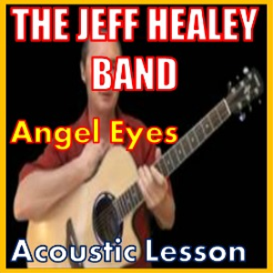 Learn to play Angel Eyes by Jeff Healey | Movies and Videos | Educational