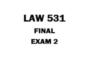 LAW 531 Final Exam | eBooks | Education