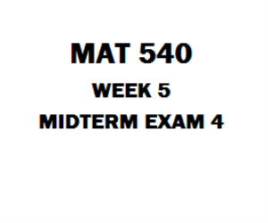 MAT 540 Midterm Exam Answers | eBooks | Education