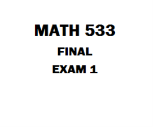 MATH 533 Final Exam 1   eBooks   Education