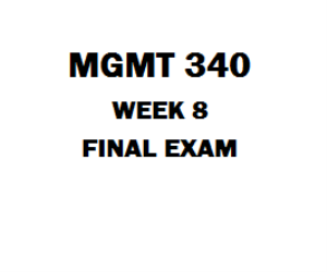 MGMT 340 Final Exam | eBooks | Education