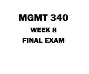 MGMT 340 Final Exam | eBooks | Education