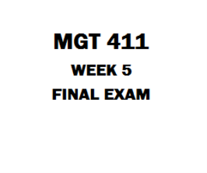 MGT 411 Final Exam | eBooks | Education