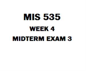 MIS 535 Midterm Exam | eBooks | Education