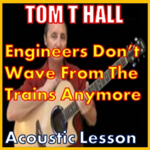 The Engineers Dont Wave From Trains Anymore by Tom T Hall | Movies and Videos | Educational