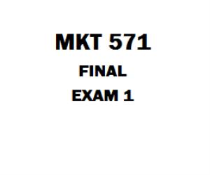 MKT 571 Final Exam | eBooks | Education