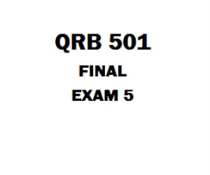 QRB 501 Final Exam 6 | eBooks | Education