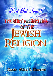 """lost But Found"" The Very Missing Link Of The Jewish Religion 
