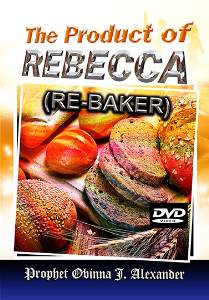 The Product Of Rebecca (Re-Baker) | Movies and Videos | Religion and Spirituality