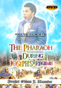"""genealogical"" the pharaoh during joseph's regime"