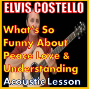 Learn to play What''s So Funny Bout Peace Love And Understanding | Movies and Videos | Educational