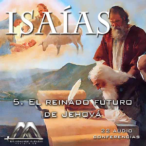 05 El reinado futuro de Jehova | Audio Books | Religion and Spirituality