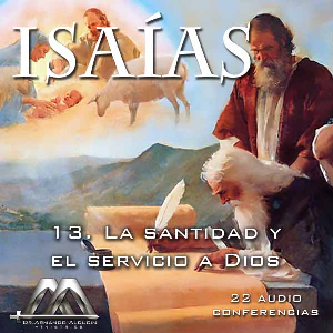 13 La santidad y el servicio a Dios | Audio Books | Religion and Spirituality