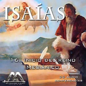 16 Inicio del reino Mesianico | Audio Books | Religion and Spirituality