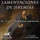 05 La compasion infinita | Audio Books | Religion and Spirituality