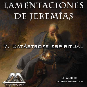 07 Catastrofe espiritual | Audio Books | Religion and Spirituality