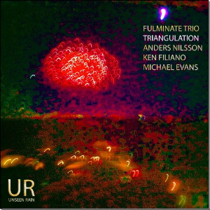 Fulminate Trio - - Triangulation (HD Apple Lossless) | Music | Jazz