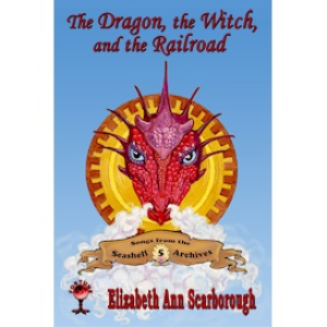 The Dragon, the Witch, and the Railroad | eBooks | Fiction