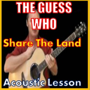 Learn to play Share The Land by The Guess Who | Movies and Videos | Educational