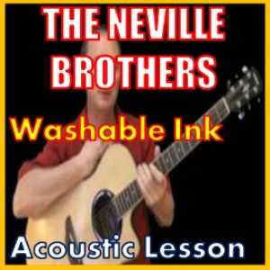 Learn to play Washable Ink by The Neville Brothers | Movies and Videos | Educational