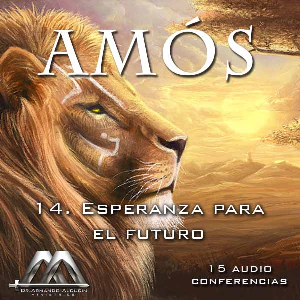 14 Esperanza para el futuro | Audio Books | Religion and Spirituality