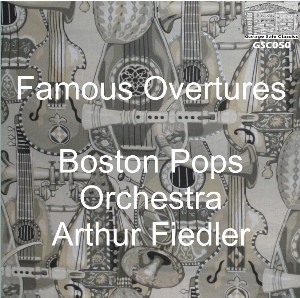 Famous Overtures - Boston Pops Orchestra/Arthur Fiedler | Music | Classical