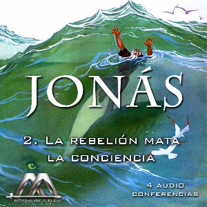 02 La rebelion mata la conciencia | Audio Books | Religion and Spirituality