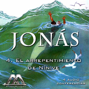 04 El arrepentimiento de Ninive | Audio Books | Religion and Spirituality