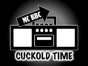 mc bbc - cuckold time