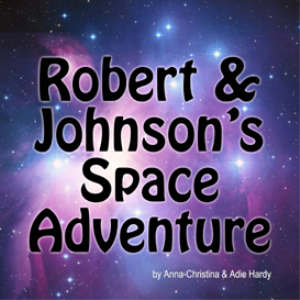 robert & johnson's space adventure (a music audio story)