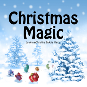 christmas magic (a music audio story)